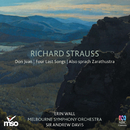 Richard Strauss: Don Juan – Four Last Songs – Also sprach Zarathustra/Melbourne Symphony Orchestra, Sir Andrew Davis, Erin Wall