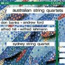 Australian String Quartets/Sydney String Quartet
