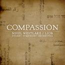 Compassion/Lior, Sydney Symphony Orchestra, Nigel Westlake