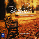 Brahms: Late Piano Works/Antony Gray