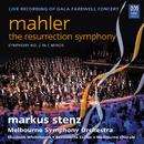"Mahler: Symphony No. 2 ""Resurrection"" (MSO Live)/Melbourne Symphony Orchestra, Markus Stenz, Elizabeth Whitehouse, Bernadette Cullen, Melbourne Chorale"
