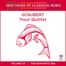 Schubert: Trout Quintet (1000 Years Of Classical Music, Vol. 34)/Seraphim Trio, Jacqueline Cronin, David Campbell