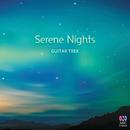 Serene Nights/Guitar Trek