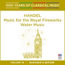 Handel: Music For The Royal Fireworks   Water Music/Tasmanian Symphony Orchestra, Graham Abbott