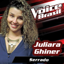 Serrado (The Voice Brasil 2016)/Juliara Ghiner