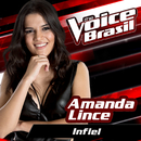 Infiel (The Voice Brasil 2016)/Amanda Lince