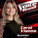 Sozinho (The Voice Brasil 2016)/Carol Vianna