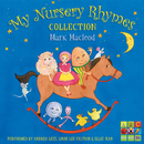 My Nursery Rhymes Collection: Compiled By Mark Macleod/Mark Macleod