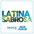 Latina Sabrosa (feat. Juan Magan)/Snova