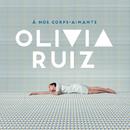Dis-moi ton secret/Olivia Ruiz