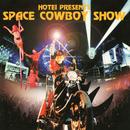 SPACE COWBOY SHOW (Live)/布袋寅泰