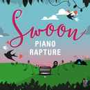 Swoon – Piano Rapture/David Stanhope