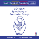 Gorecki: Symphony Of Sorrowful Songs (1000 Years Of Classical Music, Vol. 97)/Yvonne Kenny, Adelaide Symphony Orchestra, Takuo Yuasa