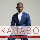 Matters Of The Heart/Karabo