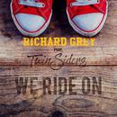 We Ride On (feat. Twinsiders)/Richard Grey