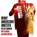 Mitt hjärta klappar för dig/Benny Anderssons Orkester, Helen Sjöholm
