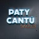 Singles/Paty Cantú