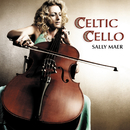 Celtic Cello/Sally Maer