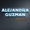 Singles/Alejandra Guzmán