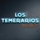 Singles/Los Temerarios