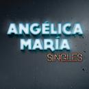 Singles/Angélica María