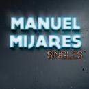 Singles/Manuel Mijares