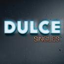 Singles/Dulce