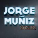 Singles/Jorge Muñiz
