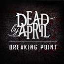 Breaking Point/Dead by April