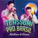 Te Assumi Pro Brasil (Na Praia 2 / Ao Vivo)/Matheus & Kauan