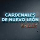 Singles/Cardenales De Nuevo León