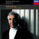 Richard Strauss: Violin Concerto; Oboe Concerto; Duet-Concertino/Vladimir Ashkenazy, Deutsches Symphonie-Orchester Berlin