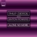 Alone No More (Kenny Hayes Nitelite Mix)/Philip George, Anton Powers