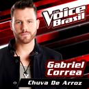 Chuva De Arroz (The Voice Brasil 2016)/Gabriel Correa