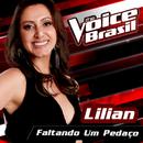 Faltando Um Pedaço (The Voice Brasil 2016)/Lilian