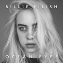Ocean Eyes/Billie Eilish