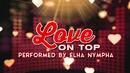 Love On Top(Lyric Video)/Elha Nympha