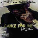 Dance For Me (feat. Steez)/Chris Gudda