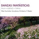 Danzas Fantásticas/West Australian Symphony Orchestra, Jorge Mester