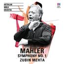 Mahler: Symphony No. 1/Australian World Orchestra, Zubin Mehta