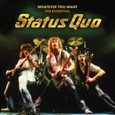 Whatever You Want - The Essential Status Quo/Status Quo