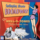 Swinging Down Broadway/The Mell-O-Tones, Phillip Sametz