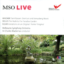 MSO Live - Wagner, Delius & Elgar (Live)/Melbourne Symphony Orchestra, Sir Charles Mackerras