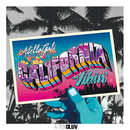California Vibin (feat. Silk Matthews)/AtellaGali