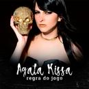 Regra Do Jogo/Agata Kissa
