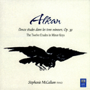 Alkan: The Twelve Etudes In Minor Keys/Stephanie McCallum