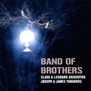 Band Of Brothers/Slava Grigoryan, Leonard Grigoryan, Joseph Tawadros, James Tawadros