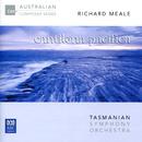 Richard Meale: Cantilena Pacifica/Tasmanian Symphony Orchestra, Richard Mills, Dobbs Franks