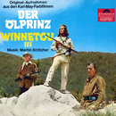 Der Ölprinz / Winnetou III (Original Motion Picture Soundtrack)/Martin Böttcher