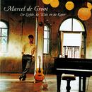 De Liefde, De Wals En De Kater/Marcel de Groot